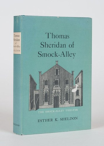 Thomas Sheridan of Smock-Alley: Sheldon, Esther K.