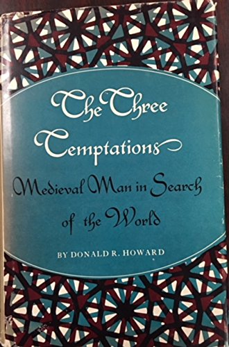 9780691061320: Three Temptations: Medieval Man in Search of the World (Princeton Legacy Library)
