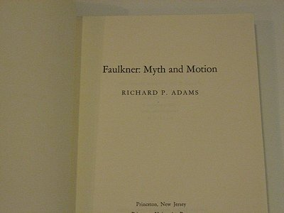 9780691061412: Faulkner: Myth and Motion (Princeton Legacy Library)