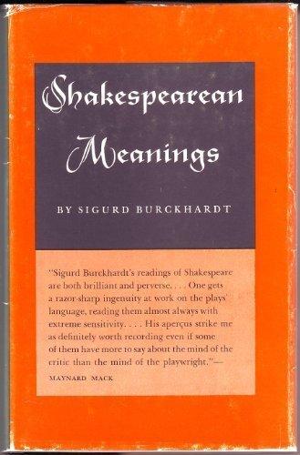 9780691061467: Shakespearean Meanings