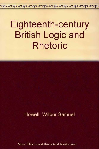 9780691062037: Eighteenth-Century British Logic and Rhetoric