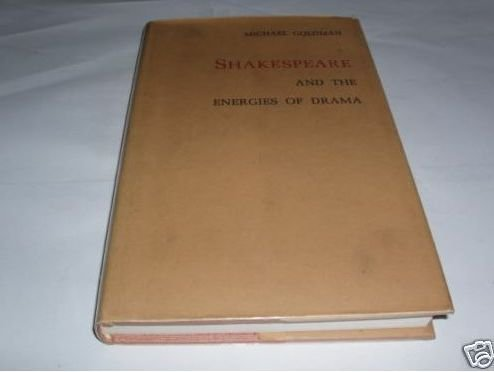 9780691062143: Shakespeare and the Energies of Drama (Princeton Legacy Library)