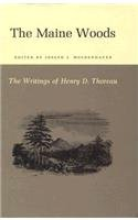 9780691062242: The Maine Woods: The Writings of Henry D. Thoreau