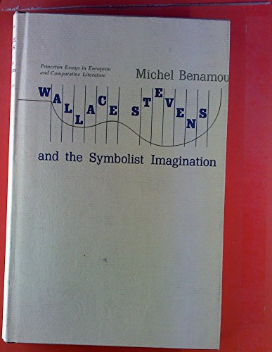 9780691062259: Wallace Stevens and the Symbolist Imagination (Princeton Essays in Literature)