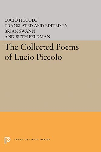 9780691062273: The Collected Poems of Lucio Piccolo: (Lockert Library of Poetry in Translation)