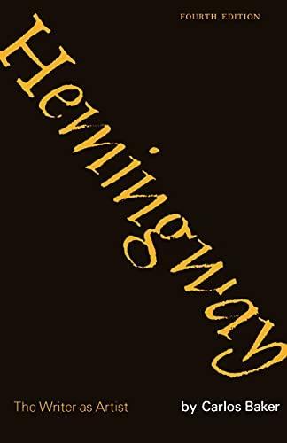 9780691062310: Hemingway: The Writer As Artist