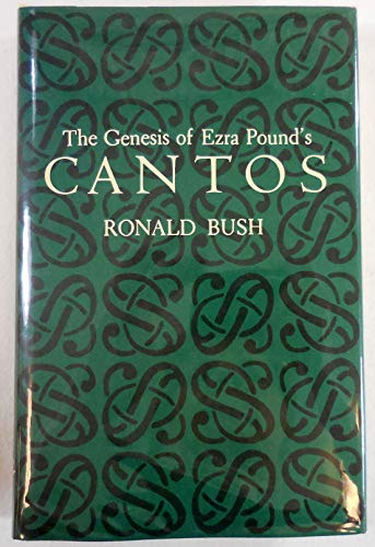 9780691063089: The Genesis of Ezra Pound's CANTOS (Princeton Legacy Library)