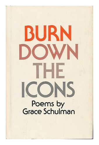 9780691063171: Burn Down the Icons: Poems (Princeton Series of Contemporary Poets)