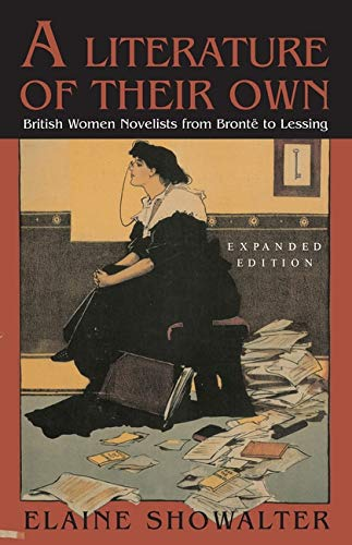 9780691063188: A Literature of Their Own: British Women Novelists from Bronte to Lessing