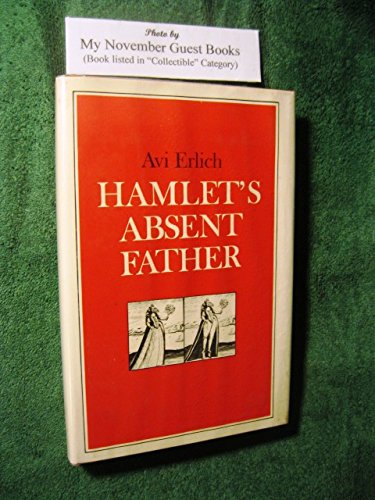 9780691063409: Hamlet's Absent Father