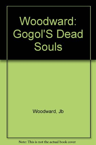 Gogol's Dead Souls: Woodward, James