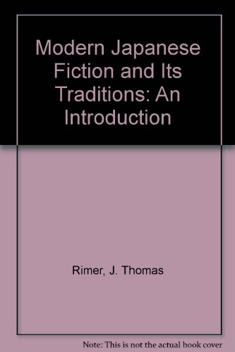 9780691063621: Modern Japanese Fiction and Its Traditions: An Introduction (Princeton Legacy Library)