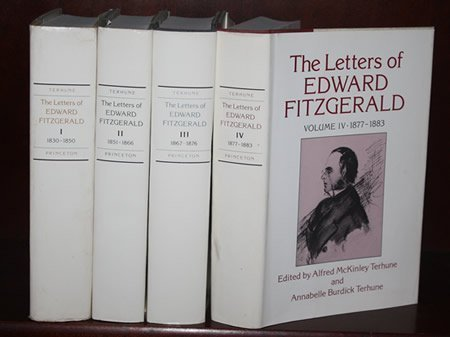Letters of Edward Fitzgerald. Four volumes. Volume I: 1830-1850, Volume II: 1851-1866, Volume III: ...