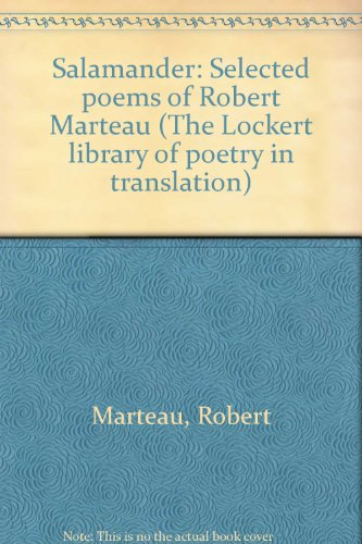 9780691063966: Salamander: Selected Poems of Robert Marteau (The Lockert Library of Poetry in Translation)