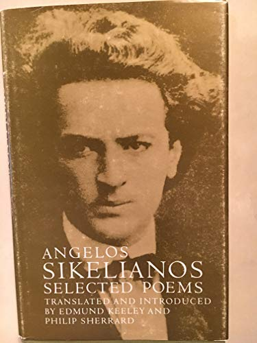 9780691064055: Selected poems: Angelos Sikelianos (Lockert Library of Poetry in Translation)