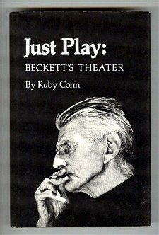 9780691064109: Just Play: Beckett's Theater (Princeton Legacy Library)