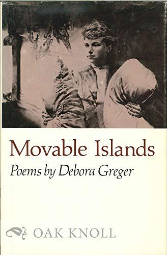 Movable Islands (Princeton Series of Contemporary Poets): Greger, Debora
