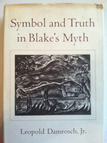 Symbol and Truth in Blake's Myth: DAMROSCH, Leopold