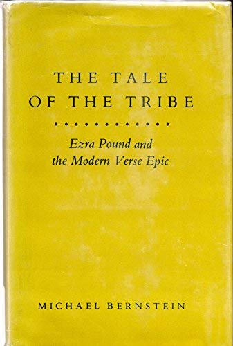 9780691064345: The Tale of the Tribe: Ezra Pound and the Modern Verse Epic