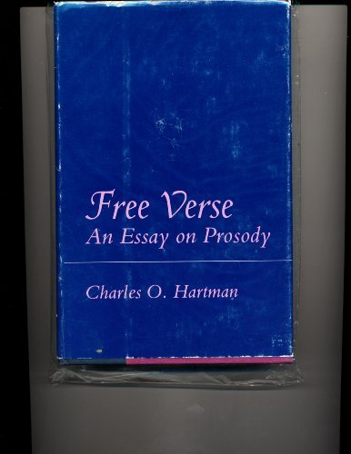 9780691064383: Free Verse: An Essay on Prosody (Princeton Legacy Library)