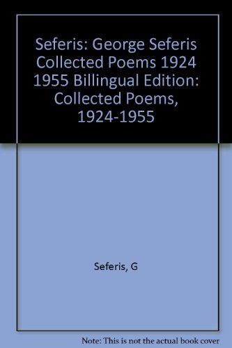 9780691064710: George Seferis: Collected Poems, 1924-1955. Bilingual Edition - Bilingual Edition (Lockert Library of Poetry in Translation)