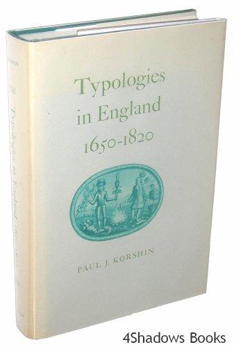Typologies in England 1650-1820.: Korshin, Paul J.