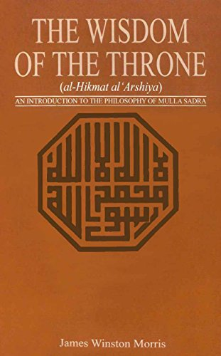 9780691064932: The Wisdom of the Throne: An Introduction to the Philosophy of Mulla Sadra (Princeton Library of Asian Translations)