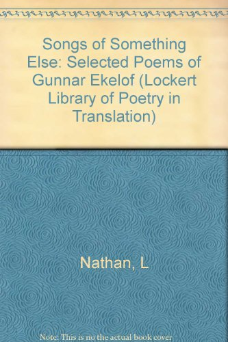 9780691065113: Songs of Something Else: Selected Poems of Gunnar Ekelof (Lockert Library of Poetry in Translation)