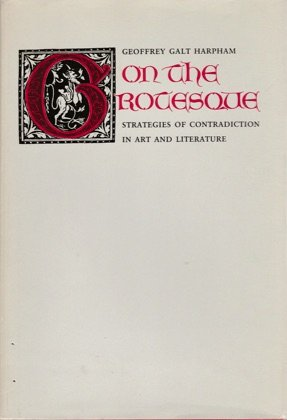 9780691065229: On the Grotesque: Strategies of Contradiction in Art and Literature