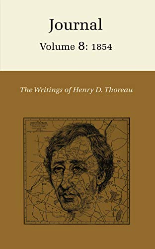 9780691065410: The Writings of Henry David Thoreau, Volume 8: Journal, Volume 8: 1854. (Writings of Henry D. Thoreau)