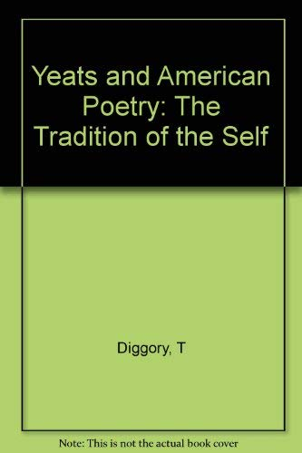 9780691065588: Yeats and American Poetry: The Tradition of the Self
