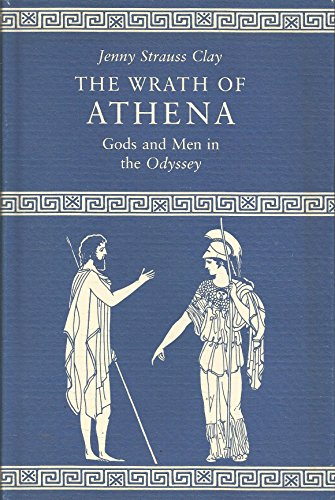 9780691065748: The Wrath of Athena: Gods and Men in the Odyssey