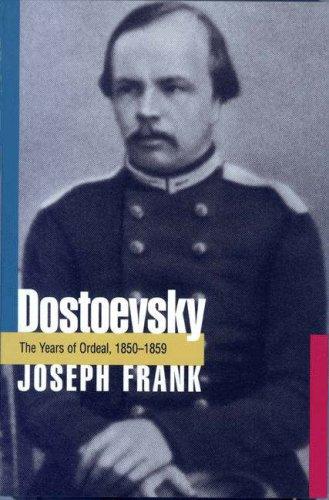 9780691065762: Dostoevsky: The Years of Ordeal, 1850-1859 (DOSTOEVSKY (FRANK, JOSEPH))