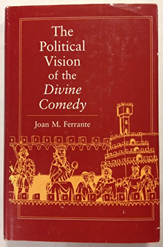 9780691066035: The Political Vision of the Divine Comedy
