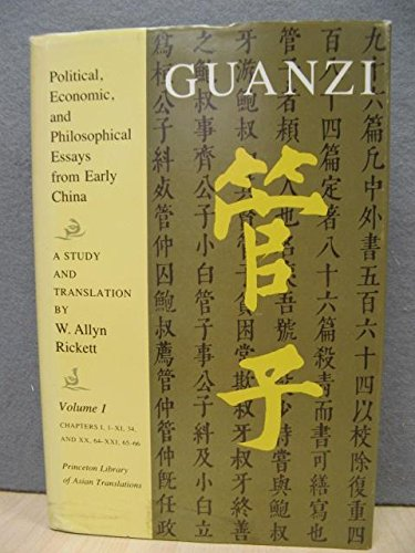 9780691066059: Guanzi: Political, Economic, and Philosophical Essays from Early China : A Study and Translation. Volume I (Princeton Library of Asian Translations)