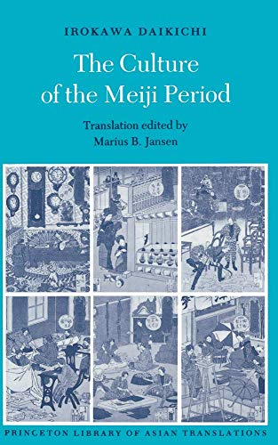 9780691066349: The Culture of the Meiji Period (Princeton Library of Asian Translations)