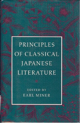Principles of Classical Japanese Literature (Princeton Library: Miner, Earl Roy
