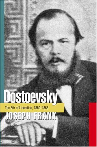 9780691066523: Dostoevsky: The Stir of Liberation, 1860-1865 (DOSTOEVSKY (FRANK, JOSEPH))