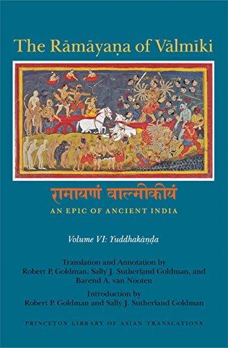9780691066639: 6: Ramayana Of Valmiki: An Epic Of Ancient India (Princeton Library of Asian Translations), Vol. VI, Yuddhakanda