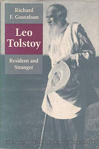 9780691066745: Leo Tolstoy: Resident and Stranger (Princeton Legacy Library)
