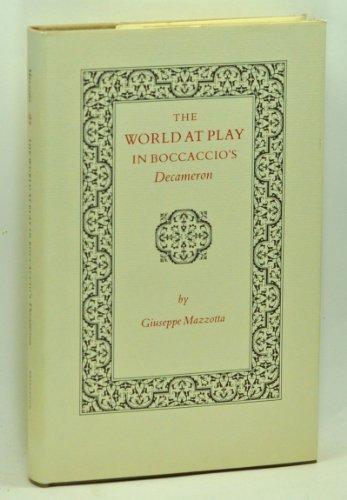 9780691066776: The World at Play in Boccaccio's