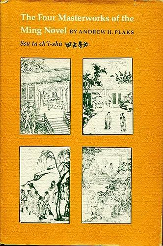 9780691067087: The Four Masterworks of the Ming Novel: Ssu ta ch'i-shu (Princeton Legacy Library)