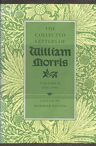 The Collected Letters of William Morris Volume II