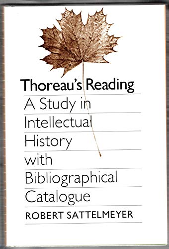 Thoreau's Reading : A Study in Intellectual History with Bibliographical Catalogue