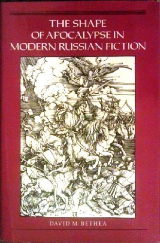 9780691067469: The Shape of Apocalypse in Modern Russian Fiction