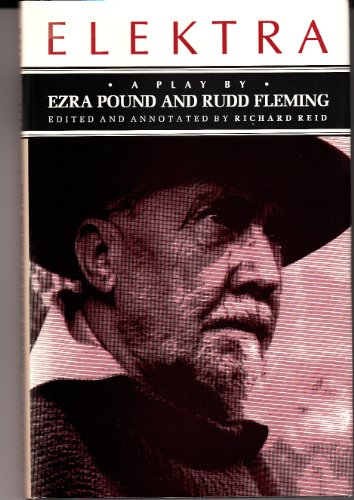 9780691067780: Elektra: A Play by Ezra Pound