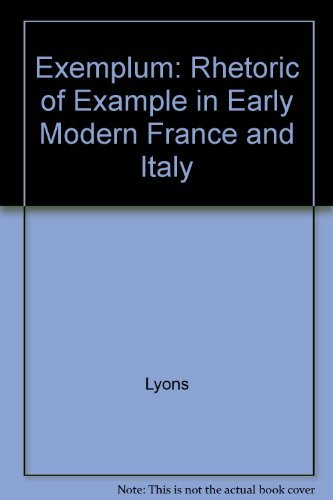 9780691067827: Exemplum: The Rhetoric of Example in Early Modern France and Italy (Princeton Legacy Library)