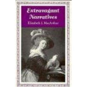 9780691067933: Extravagant Narratives: Closure and Dynamics in the Epistolary Form (Princeton Legacy Library)