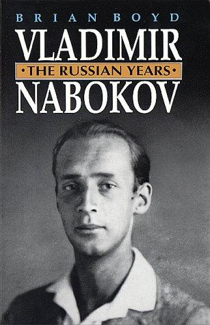 9780691067940: Vladimir Nabokov: The Russian Years: 1 (Boyd, Brian//Vladimir Nabokov)