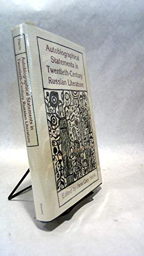 9780691068183: Autobiographical Statements in Twentieth-Century Russian Literature (Princeton Legacy Library)